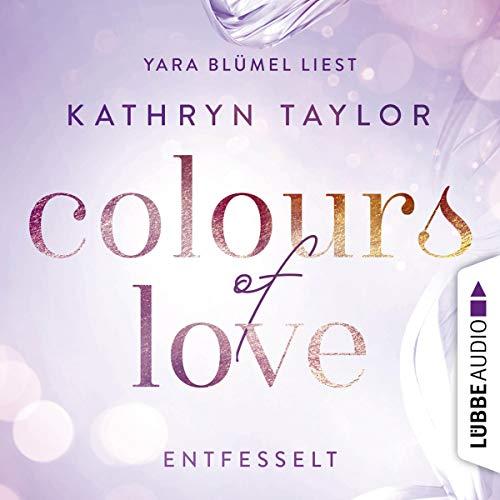 Entfesselt: Colours of Love 1