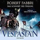 Das Schwert des Tribuns: Vespasian 1